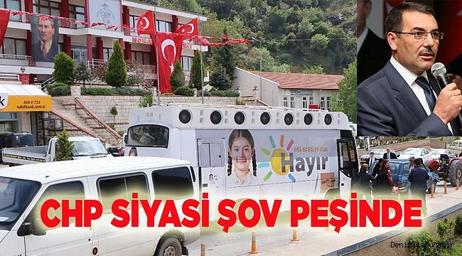 CHP SİYASİ ŞOV PEŞİNDE