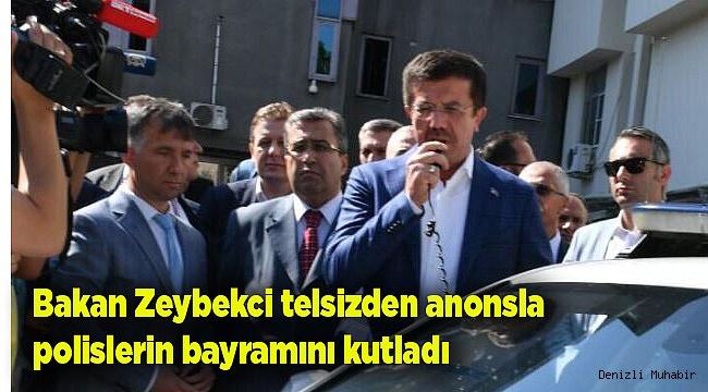 Bakan Zeybekci telsizden anonsla polislerin bayramını kutladı
