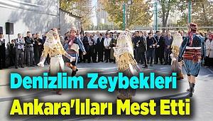 Denizlim Zeybekleri Ankara'lıları Mest Etti...