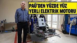 ÜRETİME HAZIR VE YÜKSEK VERİMLİ MOTOR PAÜ'DE