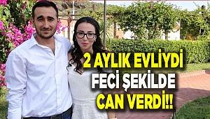 2 AYLIK EVLİYDİ FECİ ŞEKİLDE CAN VERDİ!!