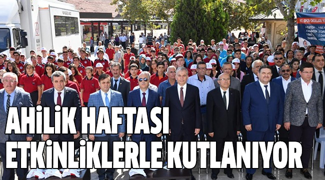 AHİLİK HAFTASI BAŞLADI