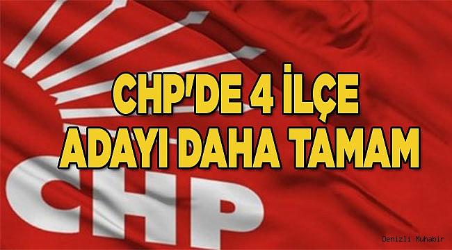 CHP'DE 4 İLÇE ADAYI TAMAM