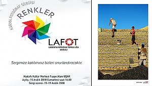 """"""" LAFOT"""" 3. KARMA SERGİSİNİ UŞAKTA AÇIYOR"""