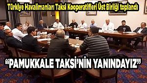 """""""Pamukkale Taksi'nin Yanındayız"""""""