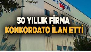 50 YILLIK FİRMA KONKORDATO İLAN ETTİ