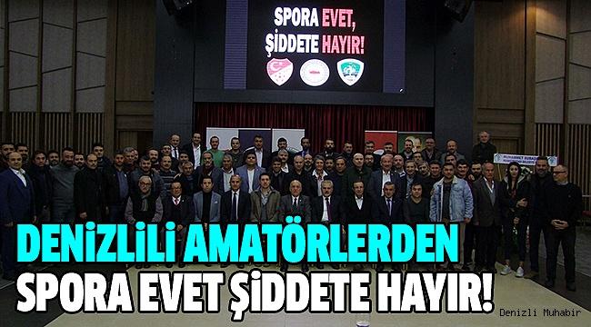 DENİZLİ ASKF'DEN ŞİDDETE HAYIR TOPLANTISI