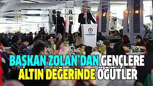 ZOLAN GENÇLERLE BİRARAYA GELDİ