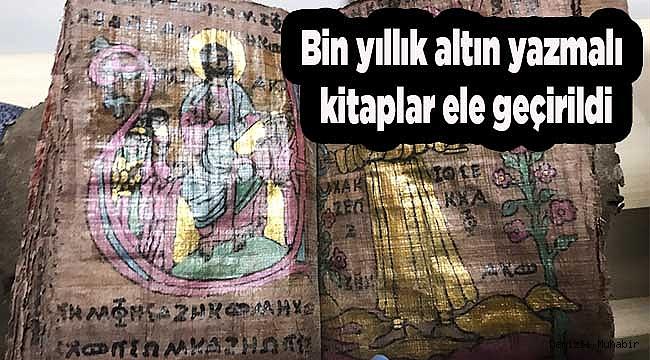 Denizli'de yaklaşık bin yıllık altın yazmalı kitaplar ele geçirildi