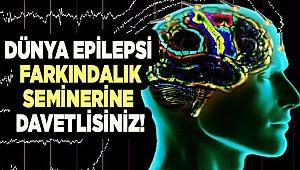 EPİLEPSİ SEMİNERİNE DAVETLİSİNİZ!
