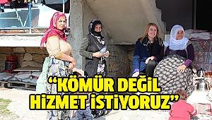 KIRSAL MAHALLELERDEKİ VATANDAŞ DOĞAN'A DERT YANDI