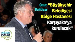 Büyükşehir Belediyesi Bölge Hastanesi Karşıyaka'ya Kurulacak