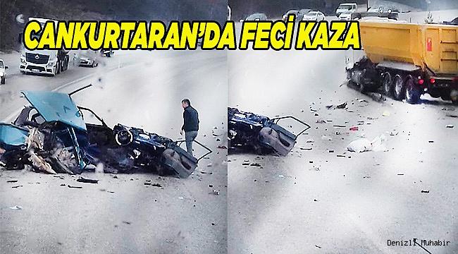 CANKURTARAN'DA FECİ KAZA