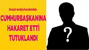 Denizli'de Sosyal Medyadan Cumhurbaşkanına Hakarete Tutuklama