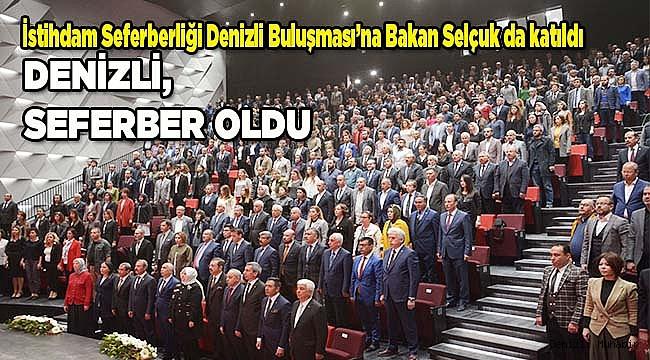 DENİZLİ, SEFERBER OLDU