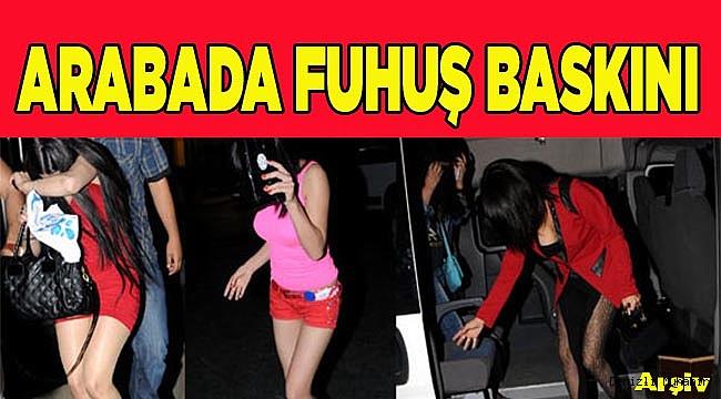 ARABADA FUHUŞ'A POLİS BASKINI