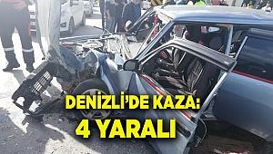 Denizli'de trafik kazası: 4 yaralı
