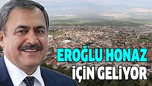 Bakan Eroğlu Honaz'a Geliyor