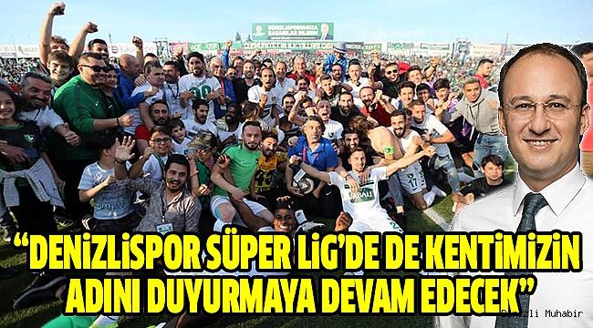 Başkan Örki'den Denizlispor'a Kutlama