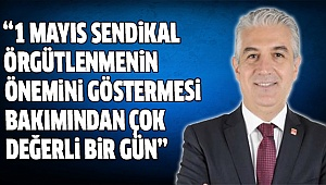 CHP Milletvekili Sancar'ın 1 Mayıs Mesajı