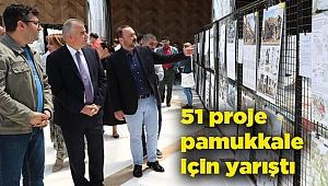 51 proje Pamukkale için yarıştı