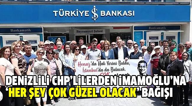 Denizli CHP'den İmamoğlu'na Tam Destek