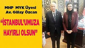 """""""İSTANBUL'UMUZA HAYIRLI OLSUN"""""""