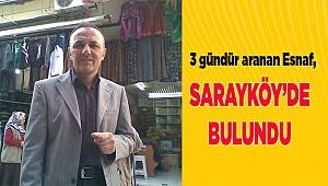 Sarayköy'de bulundu
