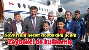 Soylu'nun hedef gösterdiği uçağı Zeybekci de kullanmış