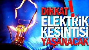 5 İlçede Elektrik Kesintisi Yapılacak