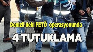 Denizli'deki FETÖ operasyonunda 4 tutuklama