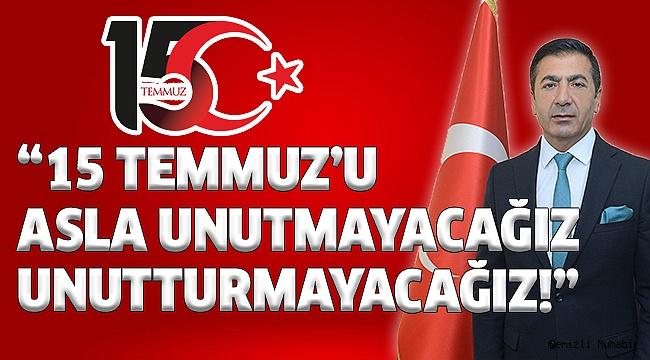 DTO Başkanı Erdoğan'dan 15 Temmuz Mesajı