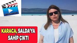 Karaca Salda Gölü için seslendi: