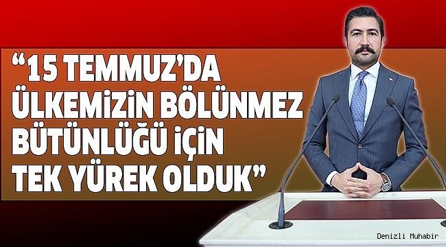 Milletvekili Özkan'dan 15 Temmuz Mesajı