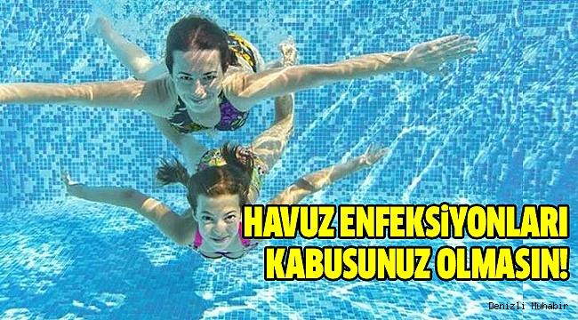 """Turgut:""""Havuz Enfeksiyonlarına Dikkat!"""