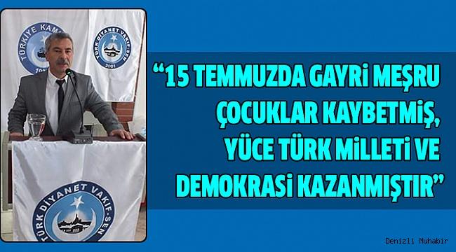 Türk Diyanet Vakıf-Sen'den 15 Temmuz Mesajı
