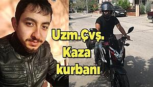 Uzman Çavuş Hüseyin Şaraldı kazada hayatını kaybetti