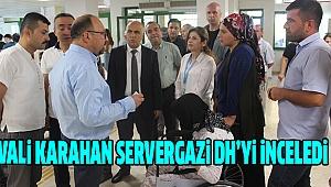 Vali Karahan Servergazi DH'yi Ziyaret Etti