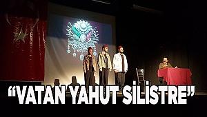 """""""VATAN YAHUT SİLİSTRE"""""""