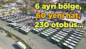 6 ayrı bölge, 60 yeni hat, 230 otobüs...