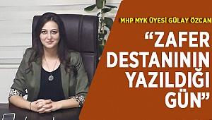 MHPli Özcan'dan 30 Ağustos'a Anlamlı Mesaj