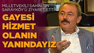 Milletvekili Tin Sarayköy'de