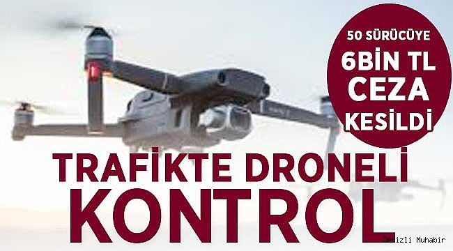 Trafik Drone ile Havadan Kontrol Ediliyor!