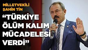 AK Parti Denizli Milletvekili Şahin Tin'den 12 Eylül açıklaması