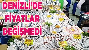 Denizli'de Balık fiyatları değişmedi