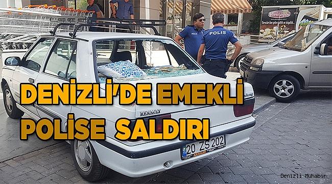 Denizli'de emekli polise sopayla saldırı