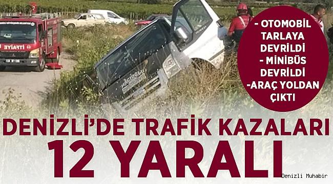 Denizli'de ki kazalarda can pazarı yaşandı! 12 Yaralı