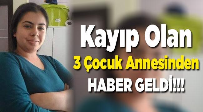 GENÇ ANNEDEN HABER GELDİ