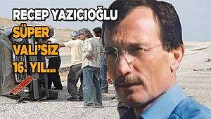 Vali Yazıcıoğlu Ölüm Yıl Dönümünde Anılıyor