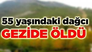 55 yaşında tutkunu olduğu dağda öldü